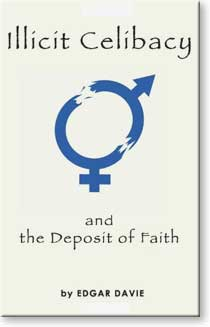 Illicit Celibacy and the Deposit of Faith