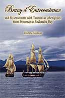 Bruny D'Entrecasteaux &amp; his encounter with Tasmanian Aborigines