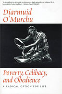 Poverty, Celibacy and Obedience
