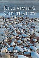 Reclaiming Spirituality