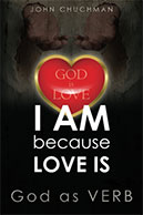 I AM because LOVE IS