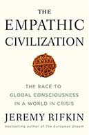The Empathic Civilisation by Jeremy Rifkin