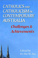 Catholics and Catholicism in Contemporary Australia