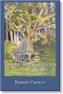 Three Revolutions by Robert Crotty