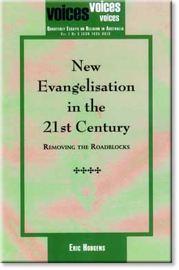 New Evangelisation in the 21st Century by Eric Hodgens