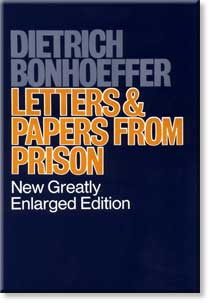 dietrich bonhoeffers letters and papers from prison